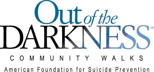 OUT OF THE DARKNESS: Walk to Prevent Suicide Saturday, May 10th